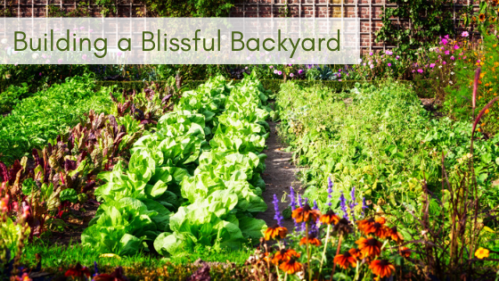 Building a Blissful Backyard is easy with the right soil amendments, and organic herbicides and insecticides.